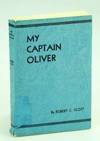 My Captain Oliver: A Story of Two Missionaries on the British Columbia Coast
