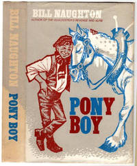 PONY BOY. Illustrated by Dick De Wilde