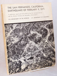 The San Fernando, California, earthquake of February 9, 1971: a preliminary report; geological survey professional paper 733