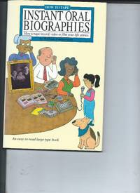 Instant Oral Biographies