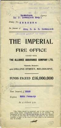 The Imperial Fire Office united with The Alliance Assurance Company Ltd. - Victoria Branch, Melbourne - policy dated 1910 for a property at 138, 149, 142 Williams Road, Prahran by [Victoria; Insurance] - 1910 - from Antipodean Books, Maps & Prints (SKU: 20518)