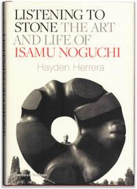 Listening to Stone. The Art and Life of Isamu Noguchi.