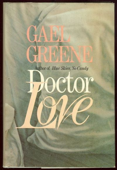 DOCTOR LOVE, Greene, Gael