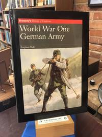 WORLD WAR ONE GERMAN ARMY (Brassey's History of Uniforms)
