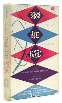 Kiss Me, Kate. A Muscial Play. Book by .... Lyrics by Cole Porter