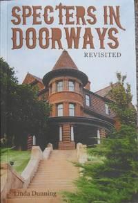 Specters in Doorways : Revisited : Utah's Mansions, Hotels, Churches, Schools & Mills
