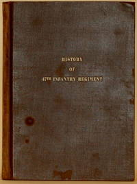 HISTORY OF THE FORTY-SEVENTH INFANTRY REGIMENT
