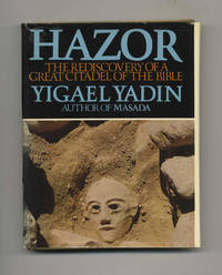 Hazor: The Rediscovery of a Great Citadel of the Bible  - 1st US  Edition/1st Printing