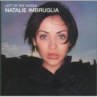 Left of the Middle  -  Natalie Imbruglia  [CD]