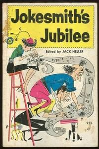 JOKESMITH'S JUBILEE, Heller, Jack editor