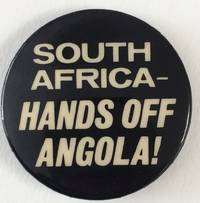 image of South Africa - Hands off Angola! [pinback button]