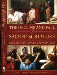 image of The Decline and Fall of Sacred Scripture: How the Bible Became a Secular Book