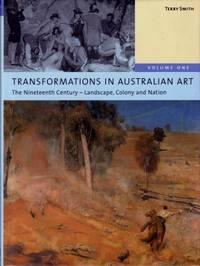 Transformations in Australian Art,  Volume One & Volume Two