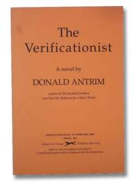 The Verificationist: A Novel by  Donald Antrim - Paperback - Advance Uncorrected Proof - 2000 - from Yesterday's Muse, ABAA, ILAB, IOBA (SKU: 2297388)