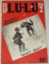 LU-LU NO.2: MONKEY BUSINESS! [Erotic cartoon pulp magazine].