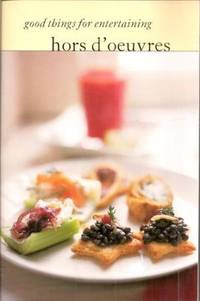 image of Hors d';Oeuvres (Good Things for Entertaining)