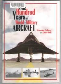 image of One Hundred Years of World Military Aircraft