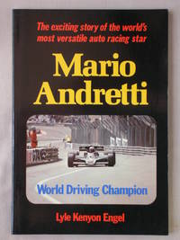 Mario Andretti: World Driving Champion