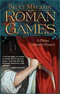 image of Roman Games: A Plinius Secundus Mystery