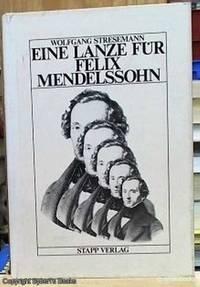 Eine Lanze Fur Felix Mendelssohn