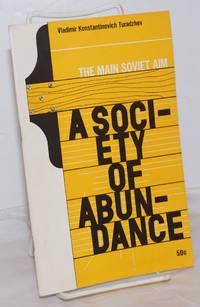 image of The Main Soviet Aim: A Society of Abundance