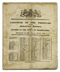 A Calendar of the Prisoners for the Midsummer Sessions, To be Holden.