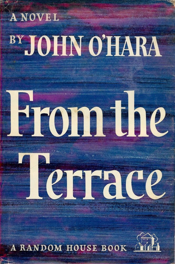 From the terrace by john o 39 hara hardcover 1958 from for The terrace house book