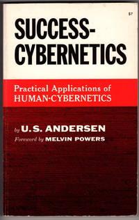 Success Cybernetics: Practical Applications of Human-Cybernetics