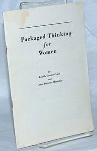 Packaged thinking for women