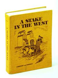 A STAKE IN THE WEST Carnduff and District