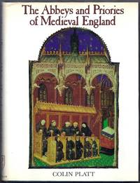 The Abbeys and Priories of Medieval England