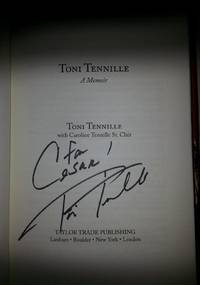 TONI TENNILLE: A MEMOIR (SIGNED) by Toni Tennille - Signed First Edition - Apr 1, 2016 - from Charm City Books (SKU: BS12547)