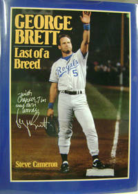 George Brett:  Last of a Breed