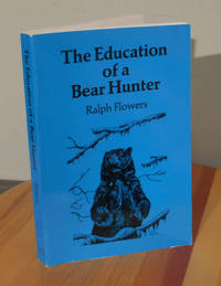 image of The Education of a Bear Hunter