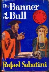 image of The Banner of the Bull: Three Episodes in the Career of Cesare Borgia