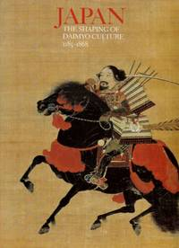 Japan: The Shaping of Daimyo Culture