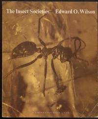 The Insect Societies ; Harvard Paperbacks