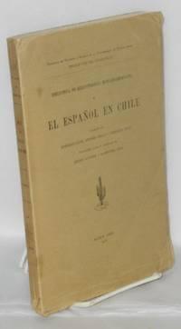 El Espanol en Chile; traduccion, notas y apendices de Amado Alonso y Raimundo Lida