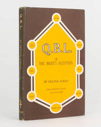 Q.B.L. or The Bride's Reception. Being a Short Qabalistic Treatise on the Nature and Use of the Tree of Life by ACHAD, Frater (introduction and appendix) - 1969