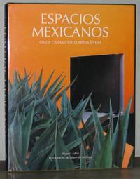 Espacios Mexicanos: Once Casas Contemporáneas