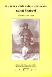III. Ankara Antika Kitap Müzayedesi. Sanat Kitabevi.