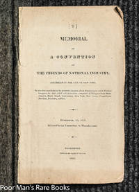 Memorial Of A Convention Of The Friends Of National Industry [pamphlet]