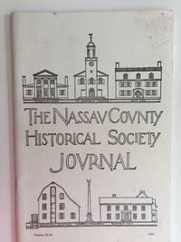 The Nassau County Historical Society Journal. Volume XLIX, 1994