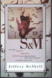 S & M: A Novel