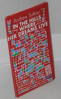 image of In the Hills Where Her Dreams Live: poems for Chile, 1973-1978