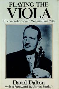 image of Playing the Viola; Conversations with William Primrose