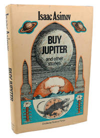 BUY JUPITER, AND OTHER STORIES by Isaac Asimov - Paperback - Book Club Edition - 1975 - from Rare Book Cellar and Biblio.com