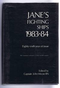Jane's Fighting Ships 1983-84. Founded in 1897 by Fred T Jane. Eighty-sixth year of issue. The standard reference of the world's navies
