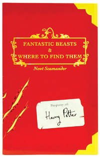 Fantastic Beasts & Where to Find Them by ROWLING, J. K. [Newt Scamander] - 2001