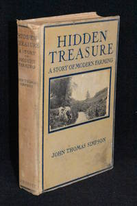 Hidden Treasure; The Story of a Chore Boy Who Made the Old Farm Pay